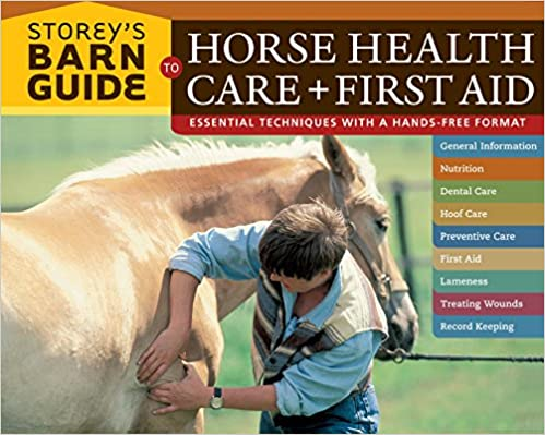 Storey's Barn Guide to Horse Health Care + First Aid